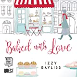 Baked with Love: Lily McDermott, Book 2