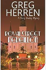 Royal Street Reveillon (A Scotty Bradley Mystery) Kindle Edition