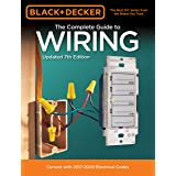 Black & Decker The Complete Guide to Wiring, Updated 7th Edition: Current with 2017-2020 Electrical Codes (Black & Decker Com