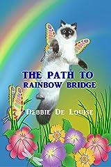 The Path to Rainbow Bridge Kindle Edition