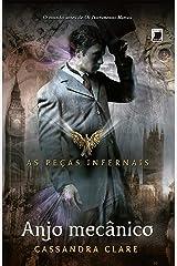 Anjo mecânico - Peças infernais - vol. 1 eBook Kindle