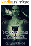 No More Time to Dance (The Story of Catherine Howard Book 2)