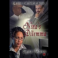 Nina's Dilemma (Nina Chronicles Book 1) (English Edition)