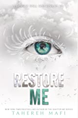 Restore Me (Shatter Me Book 4) Kindle Edition