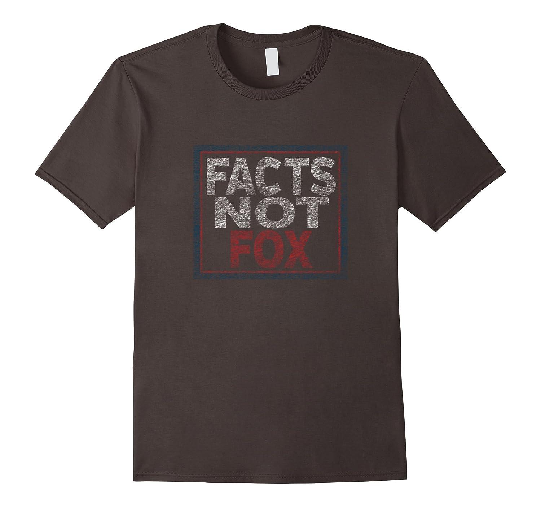 Facts Not Fox – Anti-Trump TShirt