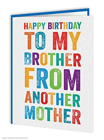 Funny Humorous Brother From Another Mother Birthday Greetings Card