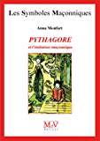 N.37 Pythagore et l'initiation maçonnique