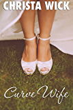 Curve Wife: A BBW Country Romance