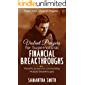 Violent Prayers for Supernatural Financial Breakthroughs: Powerful Prayers for commanding multiple breakthroughs (English Edition)