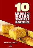 10 Receitas de bolos simples e fáceis