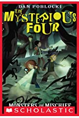 The Mysterious Four #3: Monsters and Mischief Kindle Edition