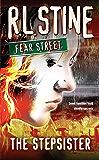 The Stepsister (Fear Street Book 9)