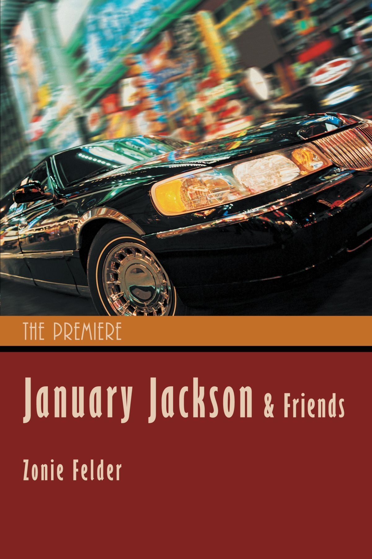 January Jackson and Friends: The Premiere ebook