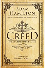 Creed: What Christians Believe and Why (Creed series) Hardcover