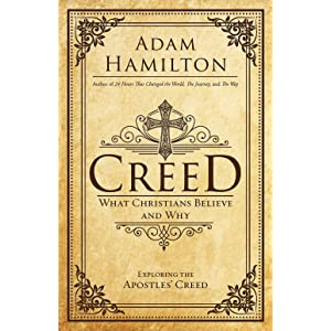 creed what christians believe and why creed series