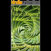 The Fascinating Fibonaccis: Amazing Maths Spiral Patterns In Nature