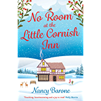 No Room at the Little Cornish Inn: a sweet and uplifting Christmas romance (English Edition)
