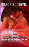 Il compagno prescelto (Programma Spose Interstellari® Vol. 2)