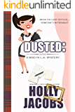 Dusted: A Maid In LA Mystery