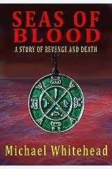Seas Of Blood Kindle Edition