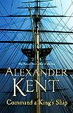 Command A King's Ship: (Richard Bolitho: Book 8) (Richard Bolitho 16)