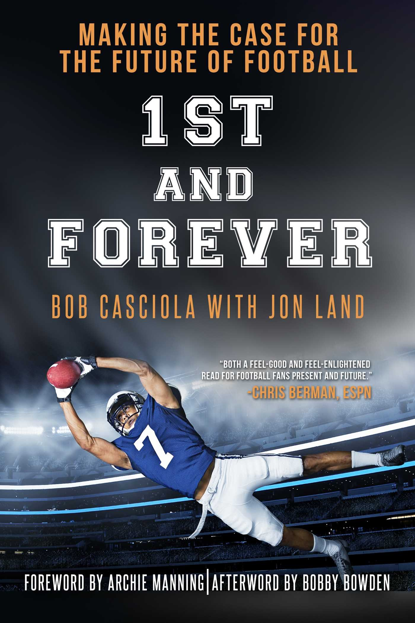 1st and Forever: Making the Case for the Future of Football pdf epub