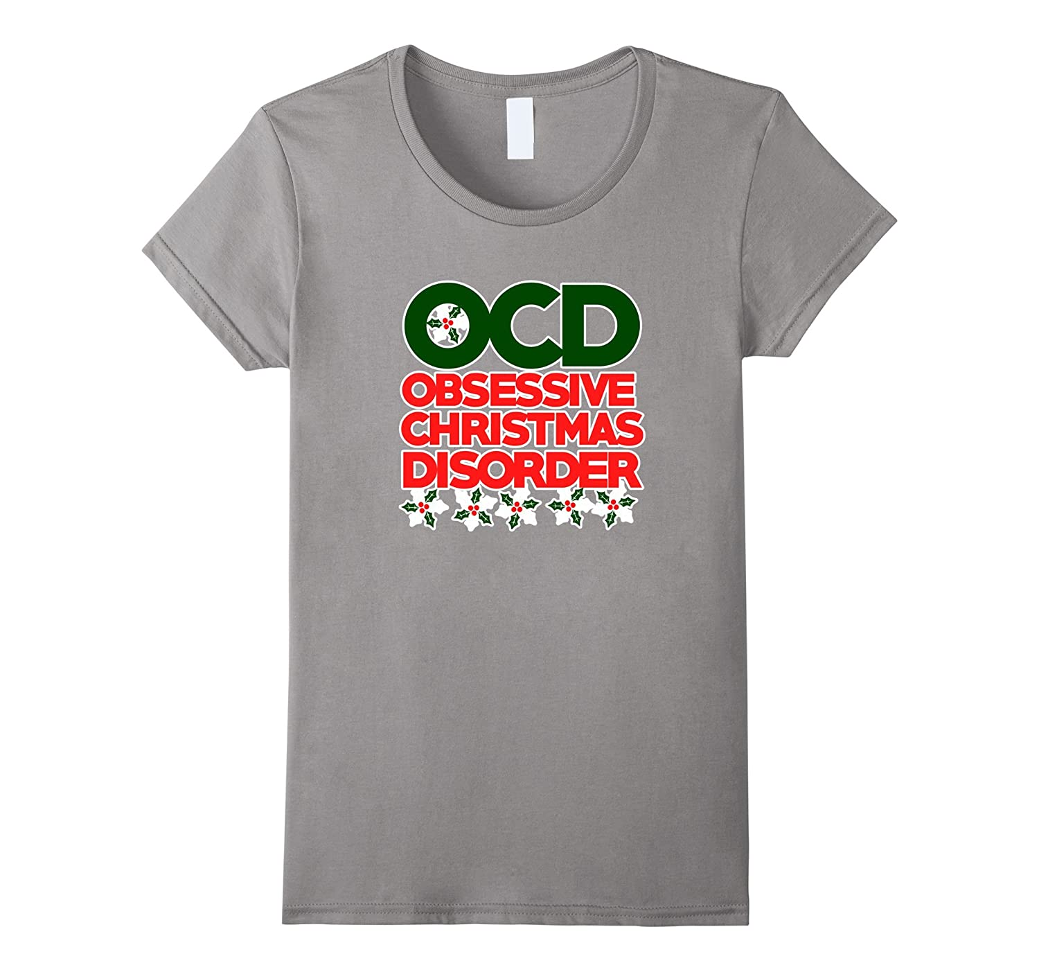 Amazon.com: OCD Obsessive Christmas Disorder shirt for xmas obsessed ...