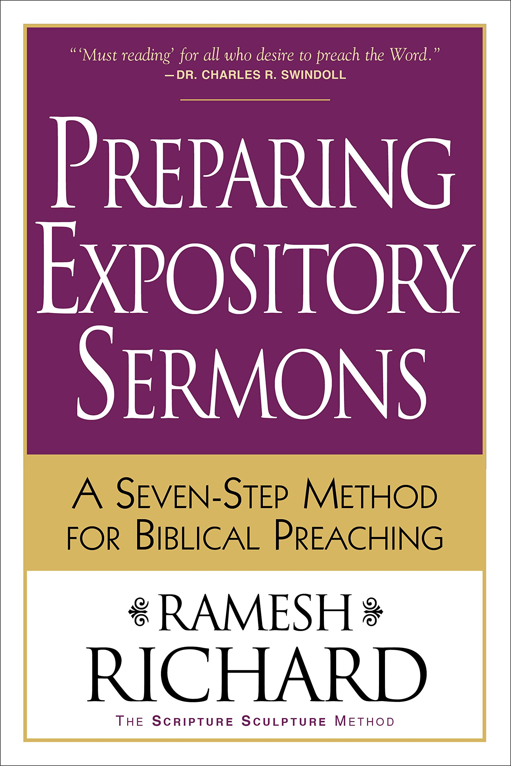 Preparing Expository Sermons: A Seven-Step Method for Biblical