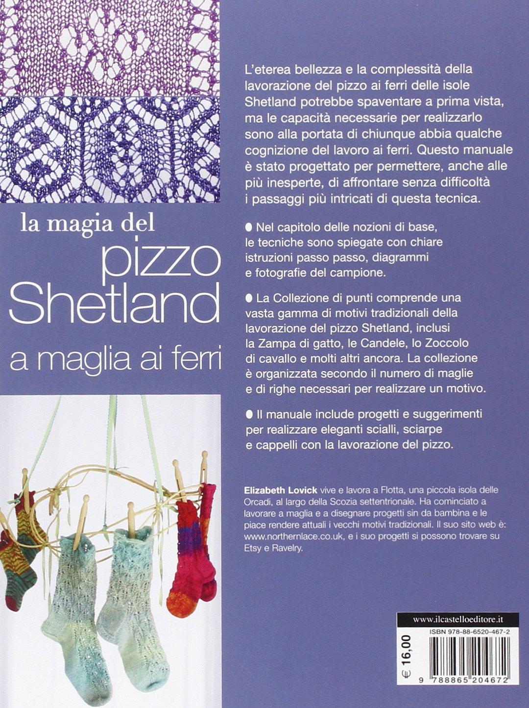 orologio 62c62 8b029 La magia del pizzo Shetland a maglia ai ferri: Elizabeth Lovick ...