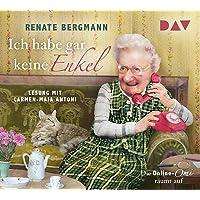 Ich habe gar keine Enkel. Die Online-Omi räumt auf: Lesung mit Carmen-Maja Antoni (3 CDs)