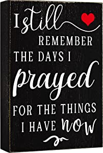 Cocomong I Still Remember The Days I Prayed-Farmhouse Wall Decor, Home Decorations, Modern Decor for Living Room and Shelf Accents, Christian Spiritual Gifts for Women, Religious 6*8 Black Box Gifts