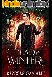 Dead In Winter: A military academy urban fantasy series (Blackwell Magic Book 3)