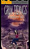 Grim Tidings (Aisling Grimlock Book 1) (English Edition)