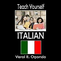 Teach Yourself Italian (English Edition)