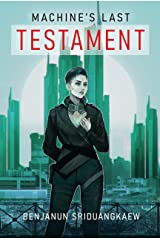 Machine's Last Testament (Machine Mandate) Kindle Edition