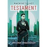 Machine's Last Testament (Machine Mandate)