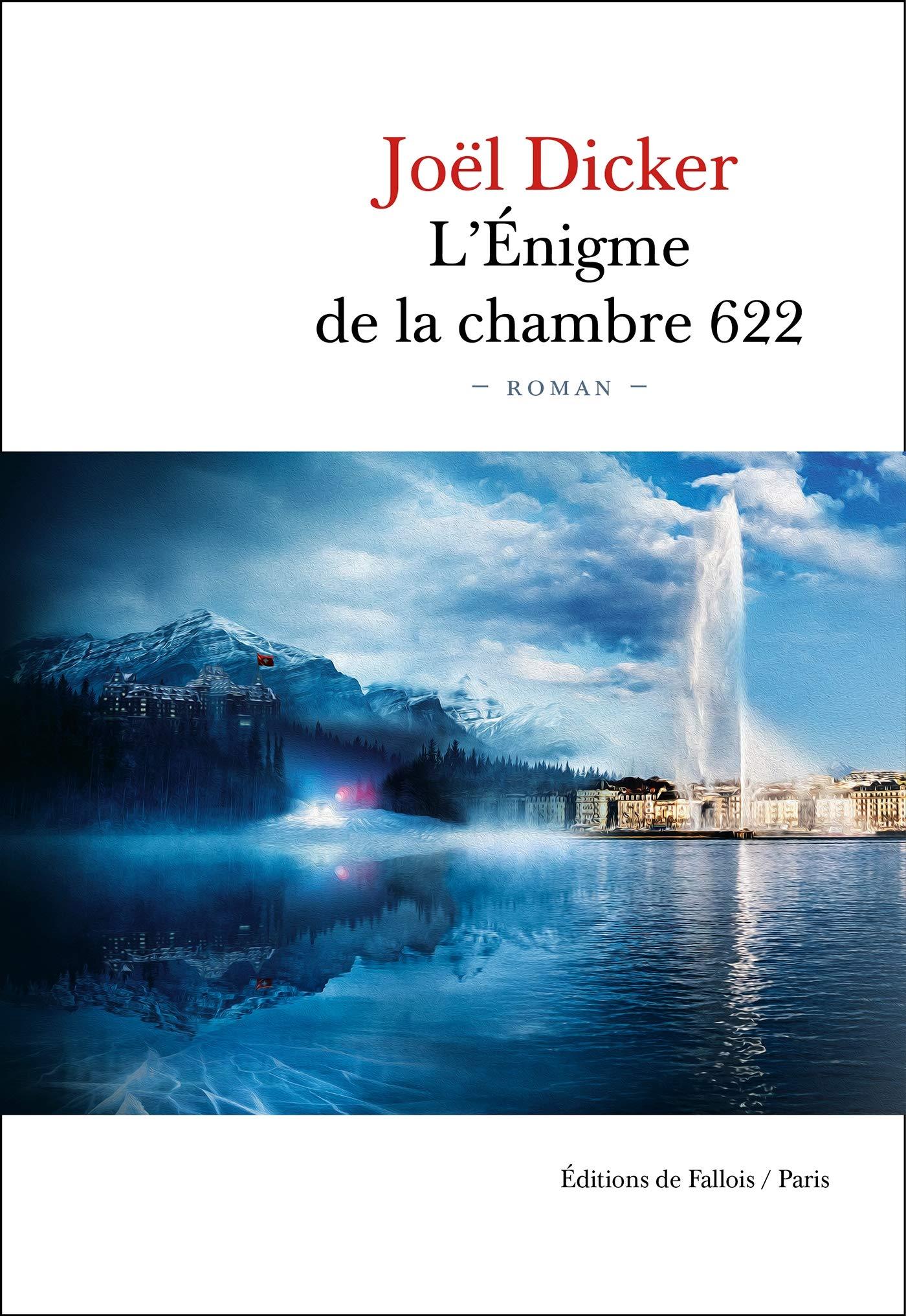 Amazon.fr - L'Énigme de la Chambre 622 - Dicker, Joël - Livres