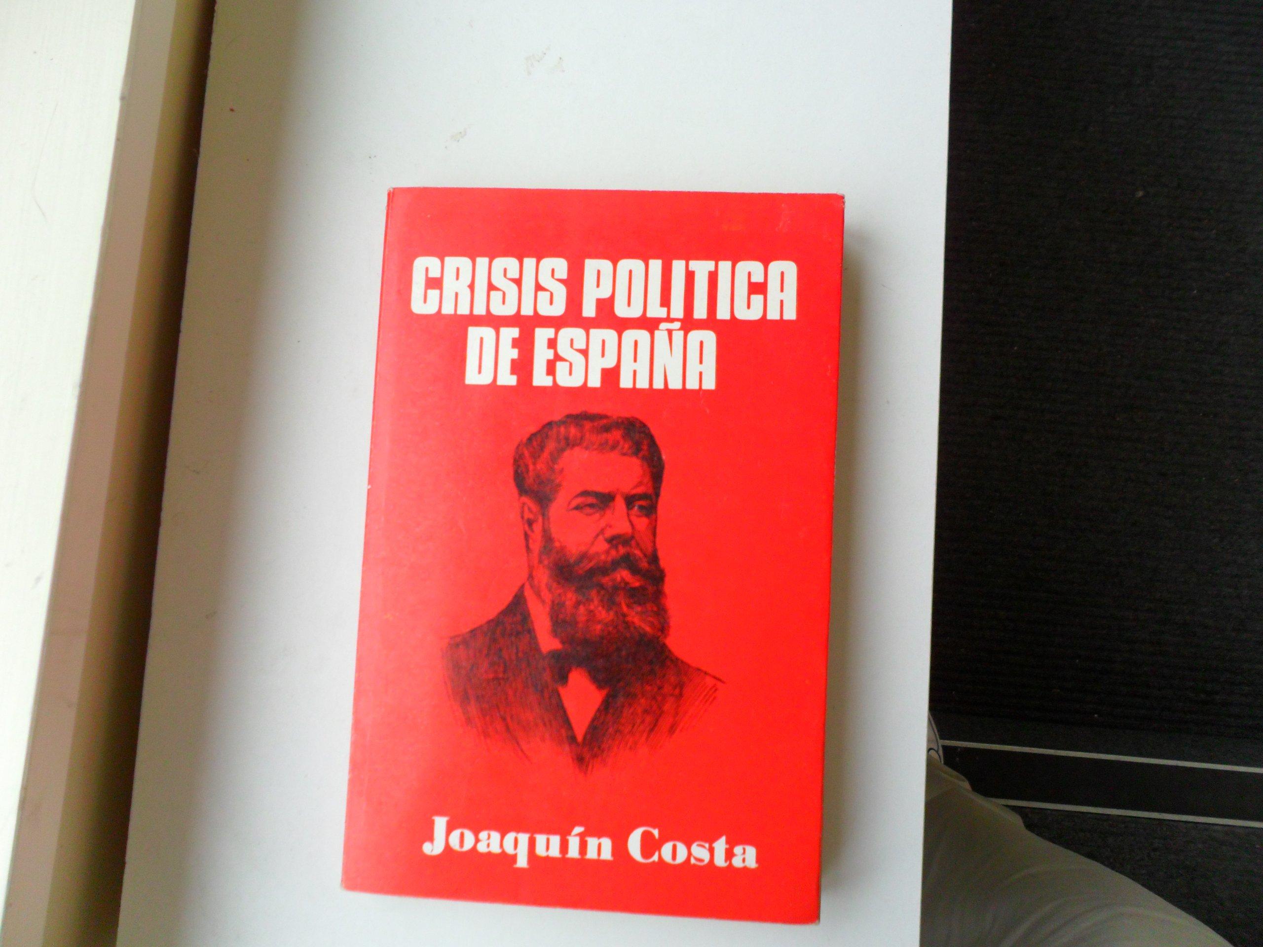 Crisis Politica De España. Introduccion De Ramon Liarte.: Amazon.es: Costa, Joaquin.: Libros