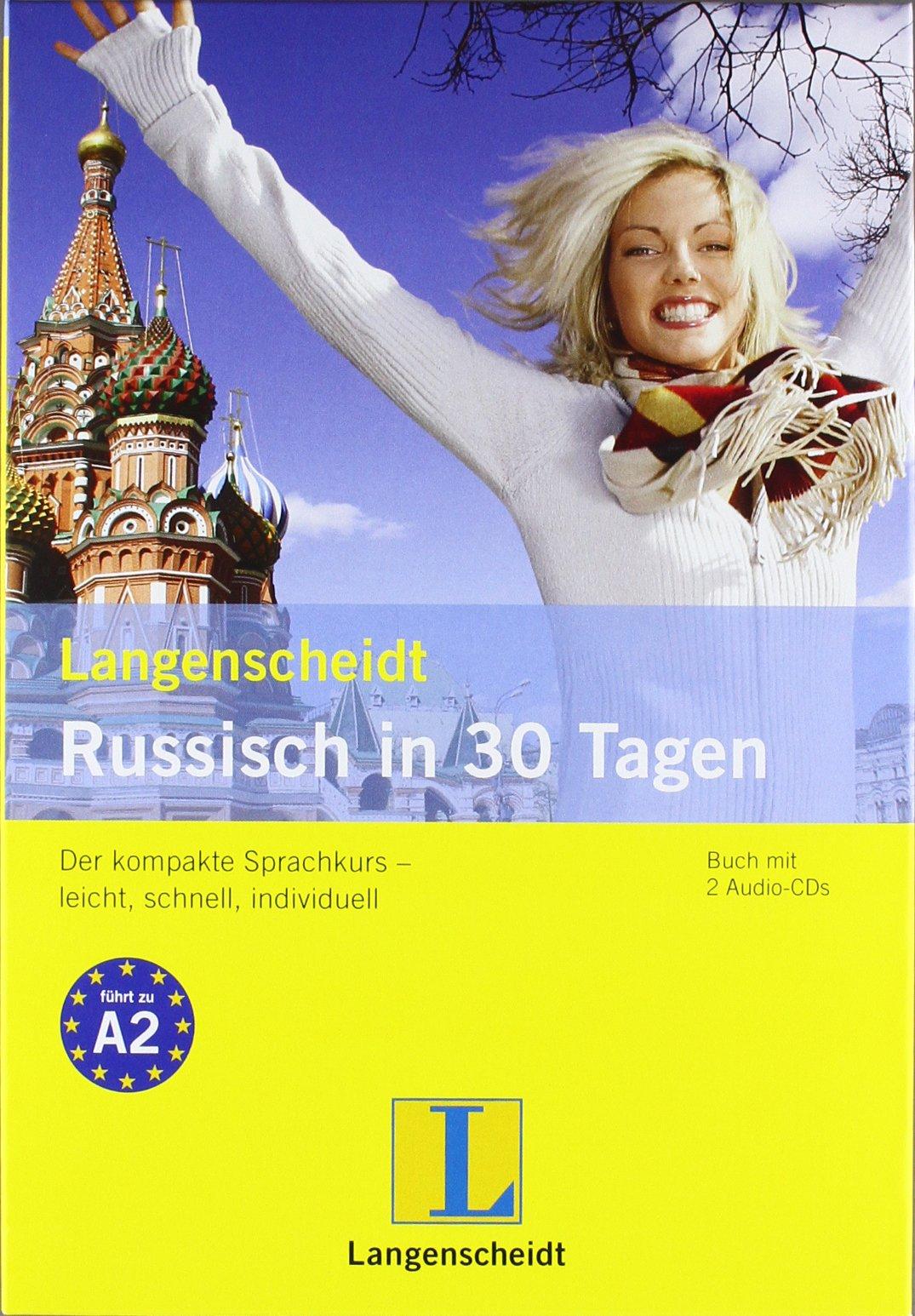 """Langenscheidt Russisch in 30 Tagen - Buch, 2 Audio-CDs: Der kompakte Sprachkurs - leicht, schnell, individuell (Langenscheidt Selbstlernkurse """"... in 30 Tagen"""")"""