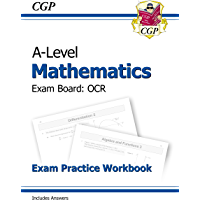 New A-Level Maths for OCR: Year 1 & 2 Exam Practice Workbook (CGP A-Level Maths 2017-2018)