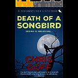 Death of a Songbird (The Birdwatcher's Mysteries Book 2)