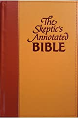 The Skeptic's Annotated Bible Kindle Edition