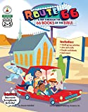 Route 66: A Trip through the 66 Books of the Bible, Grades 2 - 5