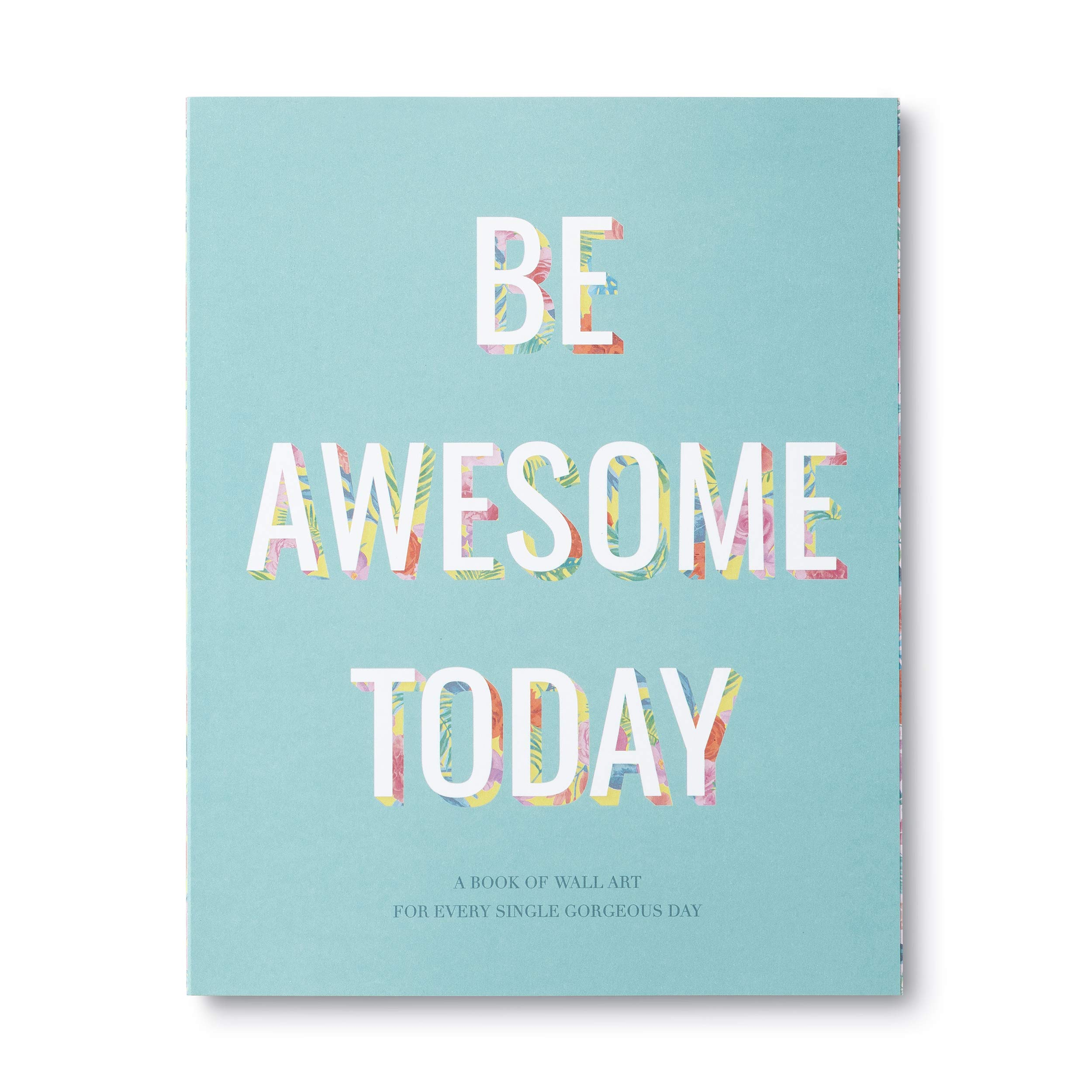 Be Awesome Today By Compendium Wall Art Poster Book 0749190060264 Books