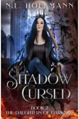Shadow Cursed (The Daughters of Darkness Book 2) Kindle Edition