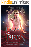 Dragon Taken (Draecus Clan Book 1)
