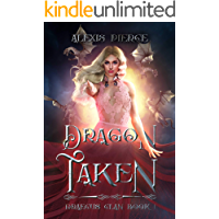 Dragon Taken (Draecus Clan Book 1)