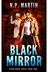 Black Mirror (Ethan Drake Series Book 4) Kindle Edition