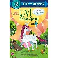 Uni Brings Spring (Uni the Unicorn) (Step into Reading)