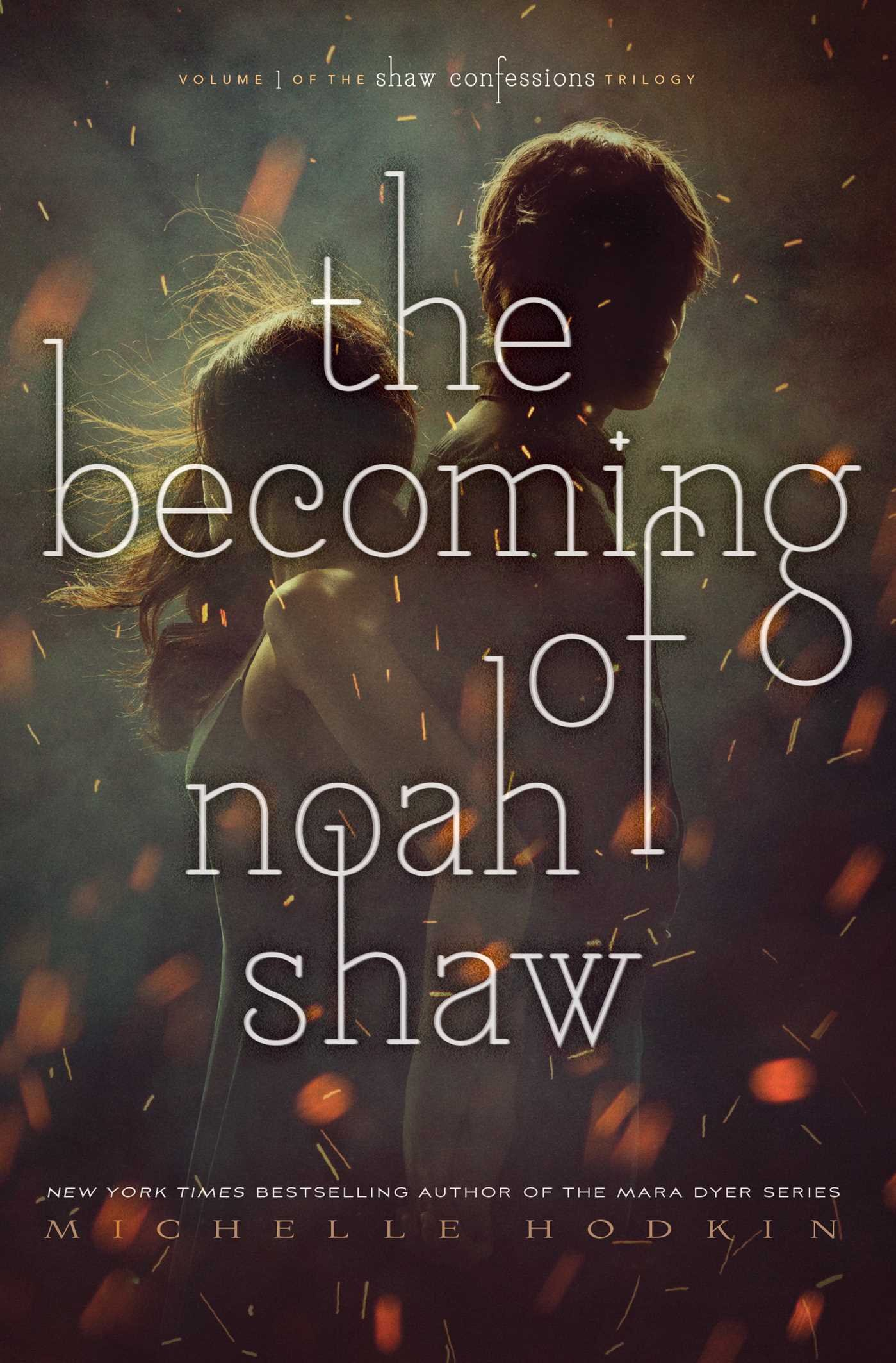 Amazon The Be ing of Noah Shaw Michelle Hodkin Livres